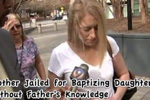 mother jailed baptism baptizing